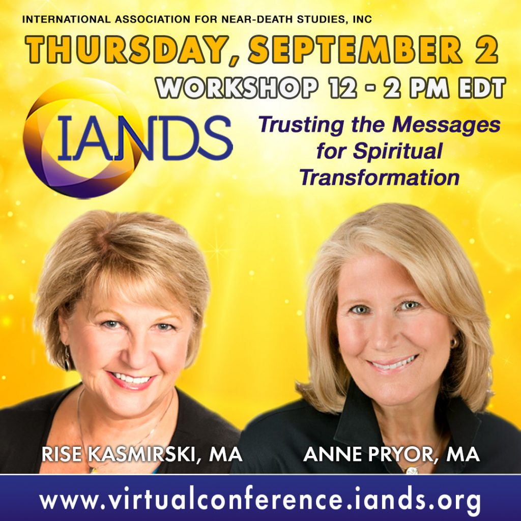 IANDS Conference Keynote Presenters Rise Severson Kasmirski and Anne Pryor